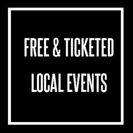free & ticketed local events
